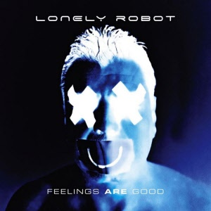 lonely robot - feelings are good_20200715142104