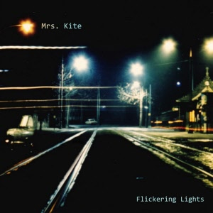 mrs kite - flickering lights_20200715142101
